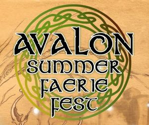 Avalon Summer Faerie Fest
